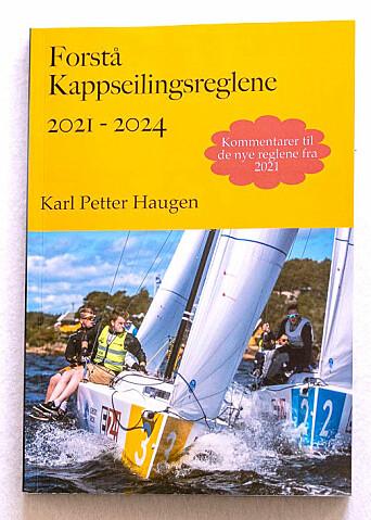 200 SIDER: På 200 sider gir Karl Petter Haugen et godt innblikk i hva du kan og ikke kan foreta deg på en regattabane.